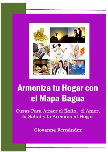 """Nuevo Ebook """" Armoniza tu Hogar con el Mapa Bagua"""""""