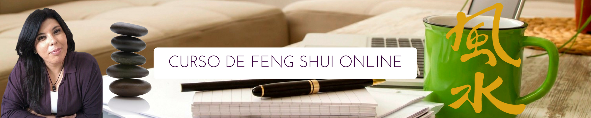 CURSO DE FENG SHUI OCCIDENTAL ONLINE